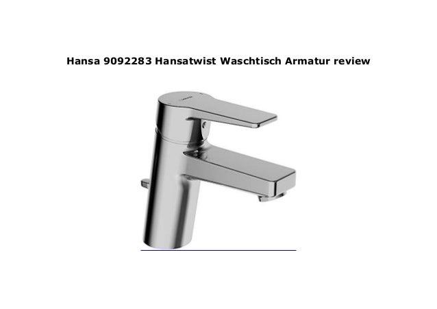 Hansa 9092283 Hansatwist Waschtisch Armatur Review