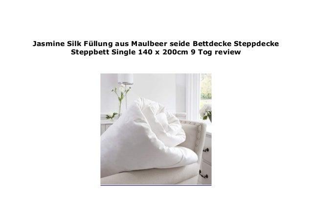 Jasmine Silk F Llung Aus Maulbeer Seide Bettdecke Steppdecke