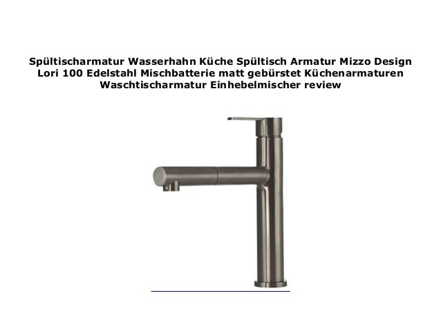 Sp ltischarmatur Wasserhahn K che Sp ltisch Armatur Mizzo ...