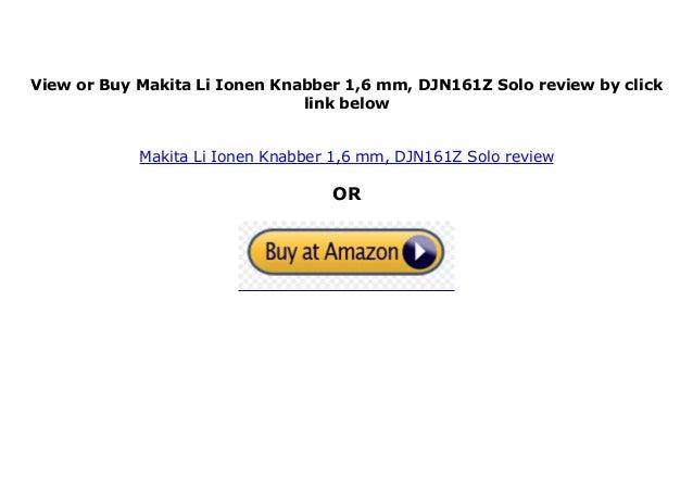 DJN161Z  Solo Makita Li-Ionen Knabber 1,6 mm