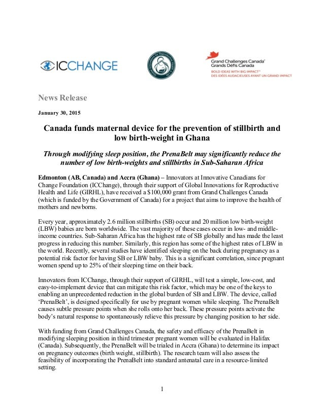 1 News Release January 30, 2015    Canada funds maternal device for the prevention of stillbirth and low birth-weight in...