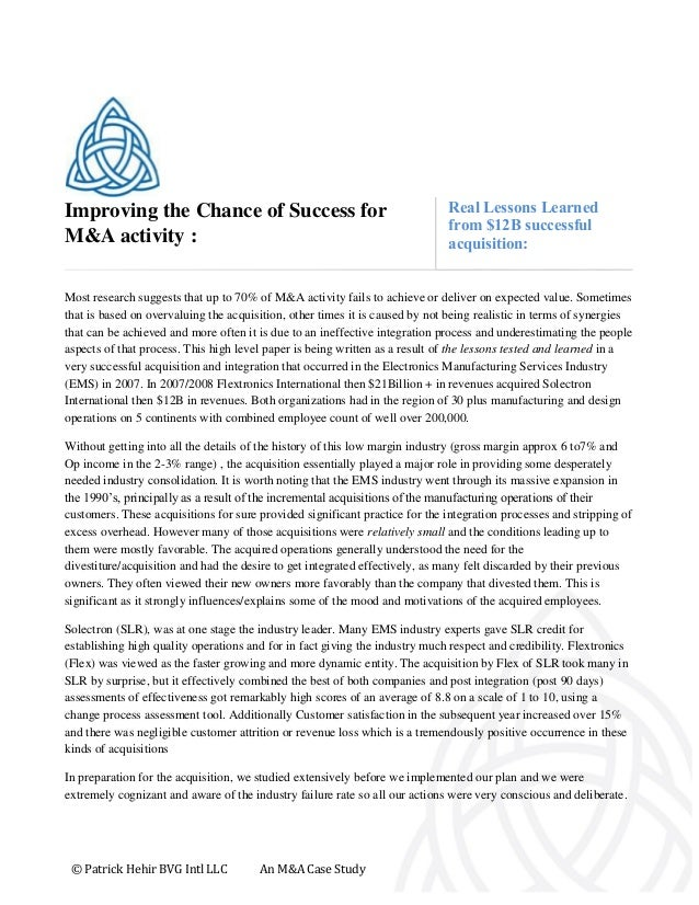 © Patrick Hehir BVG Intl LLC An M&A Case Study Improving the Chance of Success for M&A activity : Real Lessons Learned fro...