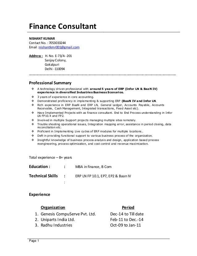 Page 1 Finance Consultant NISHANT KUMAR Contact No. : 7053033244 Email :nishantkmr001@gmail.com Address : H. No. E-73/A -2...