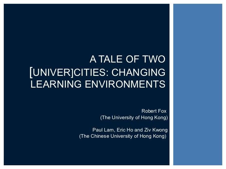 Robert Fox  (The University of Hong Kong) Paul Lam, Eric Ho and Ziv Kwong (The Chinese University of Hong Kong)  A TALE OF...