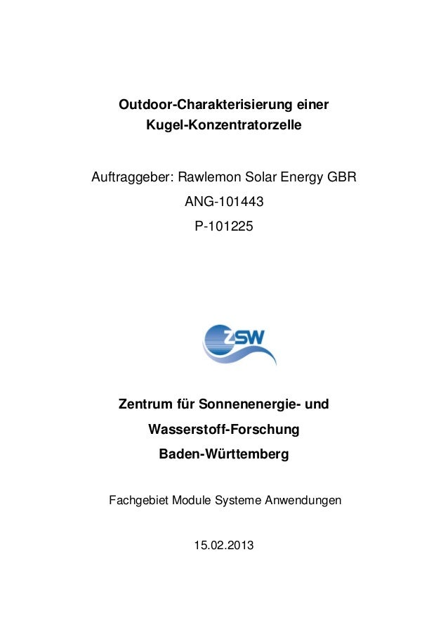 Outdoor-Charakterisierung einer Kugel-Konzentratorzelle Auftraggeber: Rawlemon Solar Energy GBR ANG-101443 P-101225 Zentru...