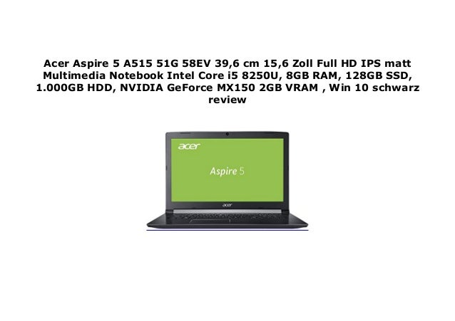 Acer Aspire 5 A515 51G 58EV 39,6 cm 15,6 Zoll Full HD IPS matt Mult…