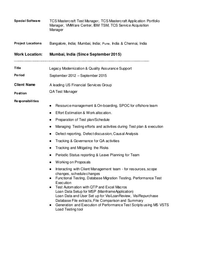 Special Software TCS Mastercraft Test Manager, TCS Mastercraft Application Portfolio Manager, VMWare Center, IBM TSM, TCS ...