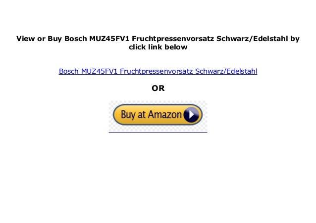 Bosch MUZ45FV1 Fruchtpressenvorsatz Schwarz//Edelstahl