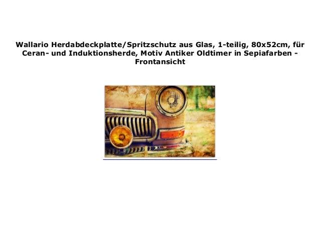 80x52cm Wallario Herdabdeckplatte 1-teilig aus Glas Antiker Oldtimer
