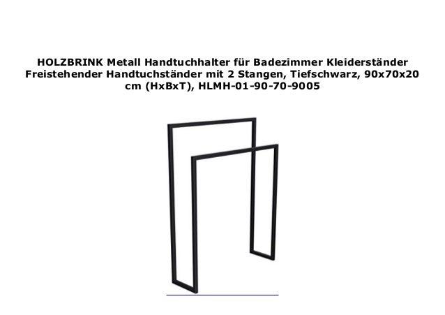 Tiefschwarz HLMH-02B-84-55-9005 HOLZBRINK Metall Handtuchhalter f/ür Badezimmer Kleiderst/änder Freistehender Handtuchst/änder mit 3 Stangen 84x55x30 cm HxBxT