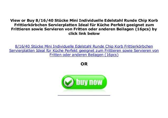 8 Stücke Individuelle Edelstahl Runde Chip Korb Frittierkörbchen Servierplatten
