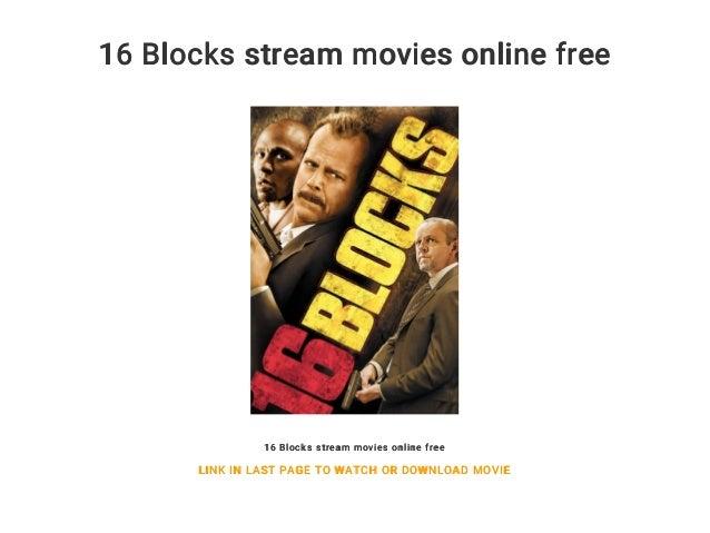 16 Blocks Stream