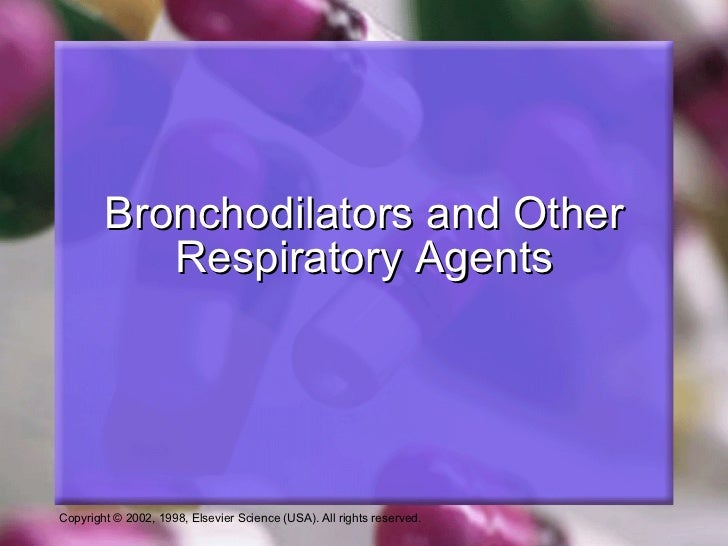 Bronchodilators and Other Respiratory Agents