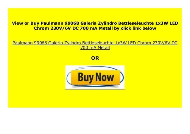 Paulmann 99068 Galeria Zylindro Bettleseleuchte 1x3W LED Chrom 230V//6V DC 700 mA Metall