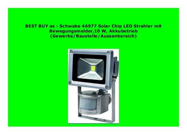 best-product-as-schwabe-46977-solar-chip-led-strahler-mit-bewegungsmelder10-w-akkubetrieb-gewerbebaustelleaussenbereich-553-1-638.jpg?cb=1565650033