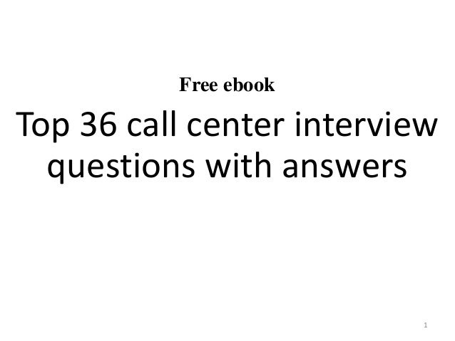 Free ebook Top 36 call center interview questions with answers 1