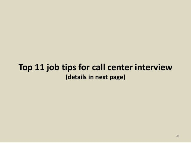 48 top 11 job tips for call center interview - Call Center Interview Questions Answers Tips