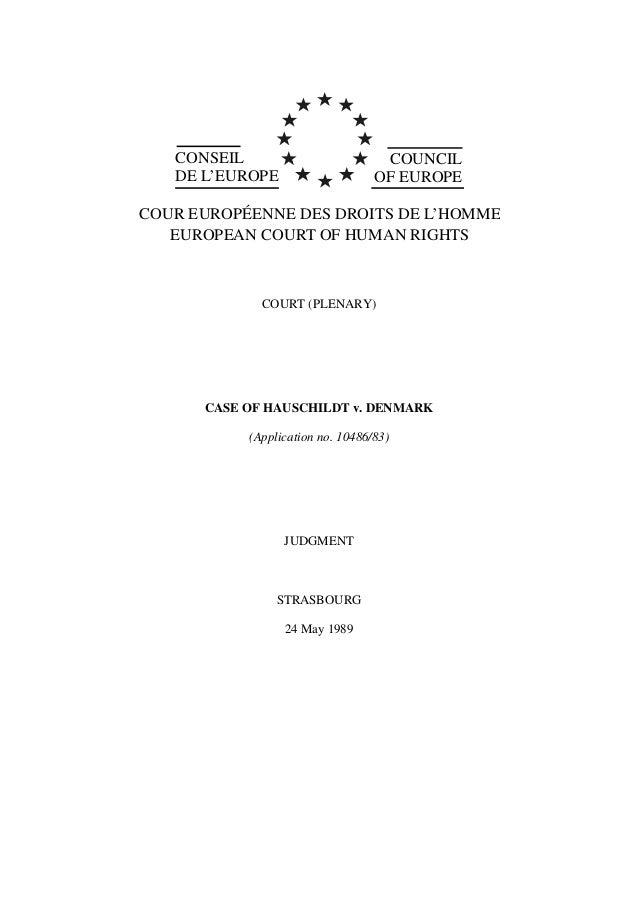 CONSEIL DE L'EUROPE COUNCIL OF EUROPE COUR EUROPÉENNE DES DROITS DE L'HOMME EUROPEAN COURT OF HUMAN RIGHTS COURT (PLENARY)...
