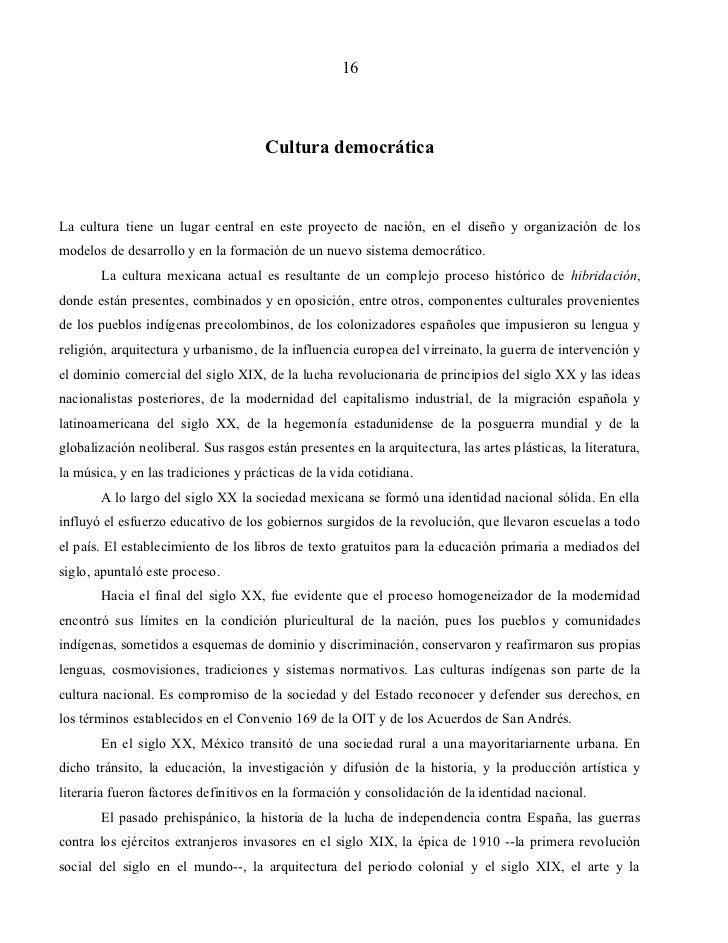 16                                      Cultura democráticaLa cultura tiene un lugar central en este proyecto de nación, e...