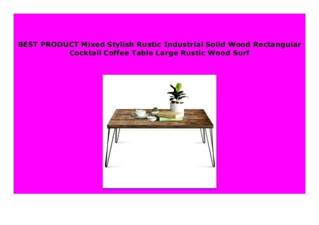 Sell Mixed Stylish Rustic Industrial Solid Wood Rectangular