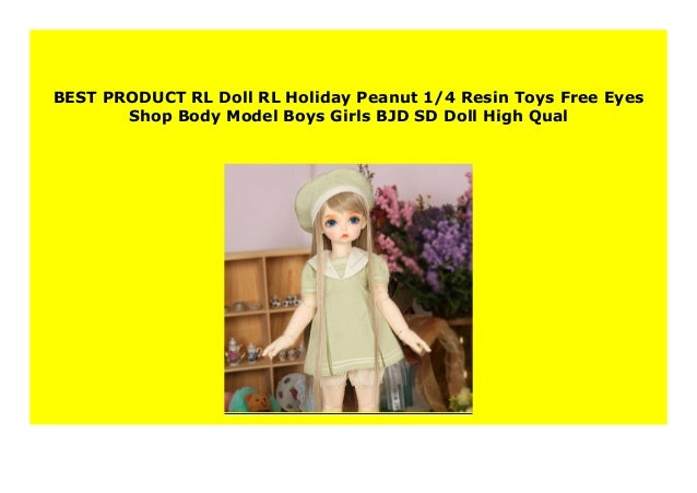 New Rl Doll Rl Holiday Peanut 1 4 Resin Toys Free Eyes Shop Body Mod