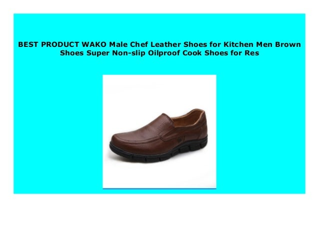 Big Sale WAKO Male Chef Leather Shoes for Kitchen Men Brown