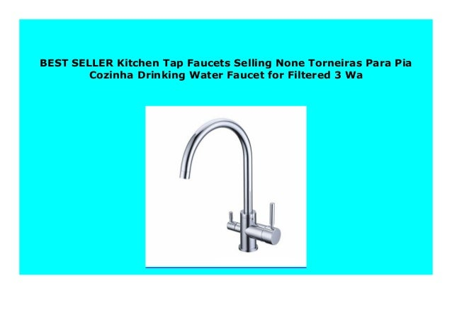 Best Price Kitchen Tap Faucets Selling None Torneiras Para ...