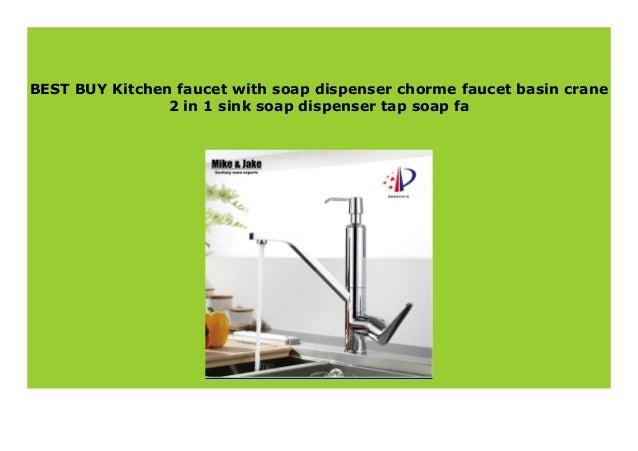Best seller Kitchen faucet with soap dispenser chorme faucet ...
