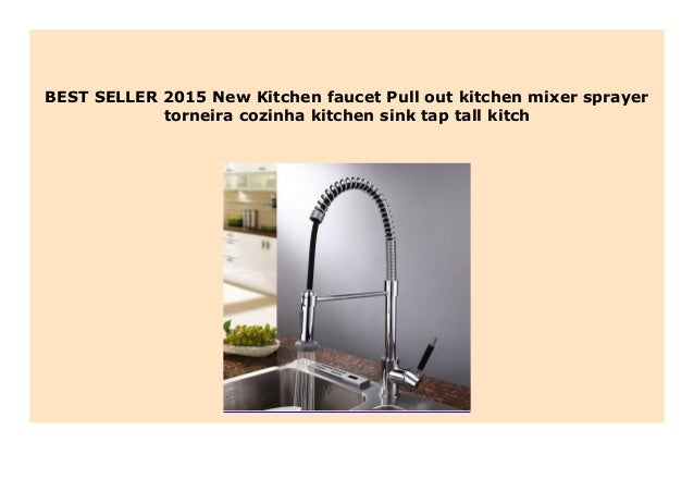 New 2015 New Kitchen Faucet Pull Out Kitchen Mixer Sprayer Torneira