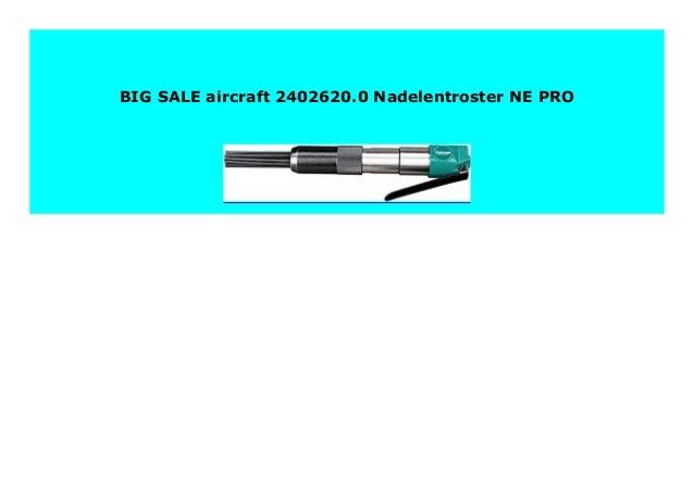 Aircraft Nadelentroster NE PRO 2402620