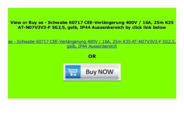 gelb as Schwabe 60713 CEE-Verl/ängerung 400V // 16A 10m K35 AT-N07V3V3-F 5G2,5 IP44 Aussenbereich