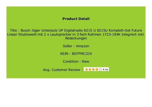 8215U Busch J/äger Unterputz UP Digitalradio 8215 U Abdeckungen Komplett-Set Future Linear Studiowei/ß mit 2 x Lautsprecher in 3 fach Rahmen 1723-184K integriert inkl