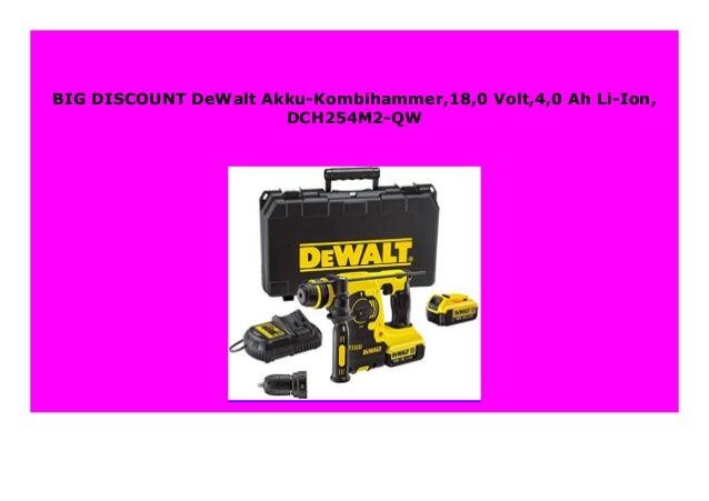 DeWalt Akku-Kombihammer,18,0 Volt,4,0 Ah Li-Ion DCH254M2-QW