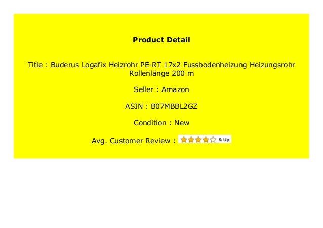 Buderus Logafix Heizrohr PE-RT 17x2 Fussbodenheizung Heizungsrohr Rollenl/änge: 200 m