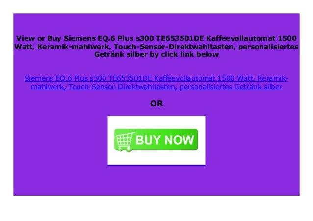 silber Siemens TE653501DE EQ.6 plus s300 Kaffeevollautomat