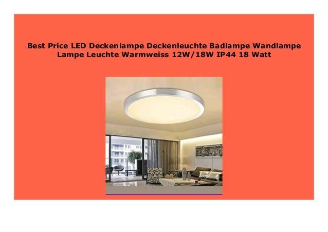 Big Discount Led Deckenlampe Deckenleuchte Badlampe Wandlampe Lampe L