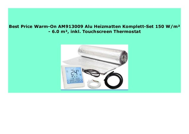 5.0 m/² Warm-On AM913008 Alu Heizmatten Komplett-Set 150 W//m/² Touchscreen Thermostat inkl