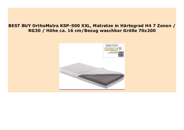 Hot Sale Orthomatra Ksp 500 Xxl Matratze In H Rtegrad H4 7