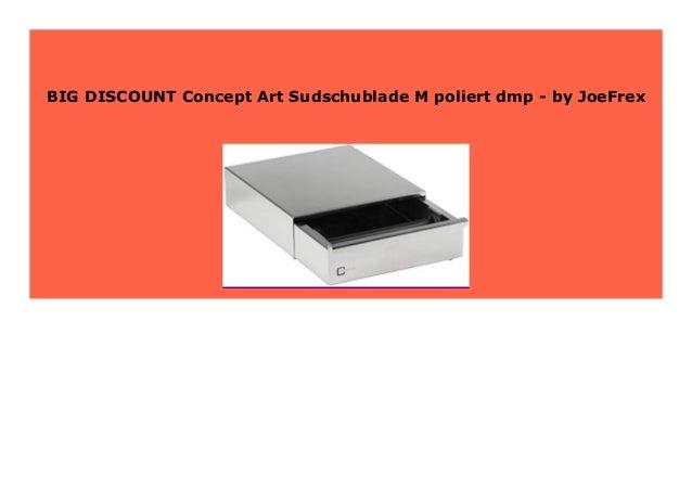 by JoeFrex Concept Art Sudschublade M poliert dmp