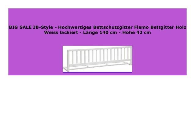 L/änge 140 cm Hochwertiges Bettschutzgitter Flamo Bettgitter Holz Buche lackiert H/öhe 42 cm IB-Style