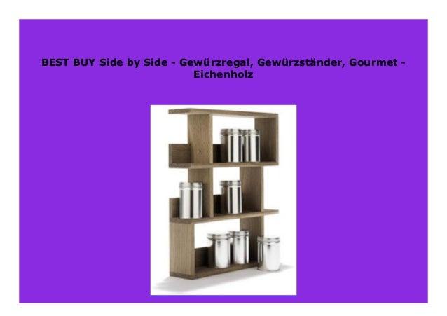 Side by Side Gew/ürzst/änder Gew/ürzregal Gourmet Eichenholz
