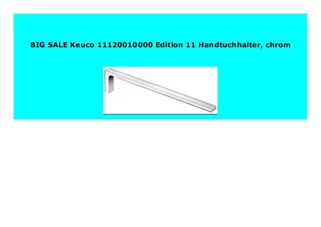 Keuco 11120010000 Edition 11 Handtuchhalter chrom