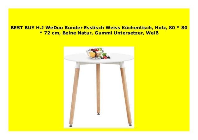 Best Price H.J WeDoo Runder Esstisch Weiss K chentisch ...