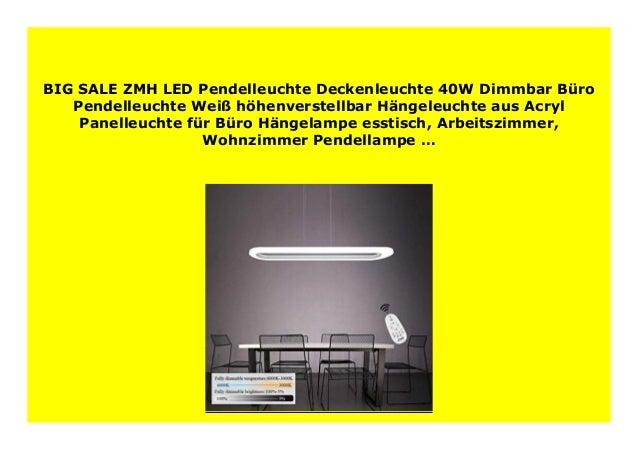 BIG SALE ZMH LED Pendelleuchte Deckenleuchte 40W Dimmbar B ro Pendell…