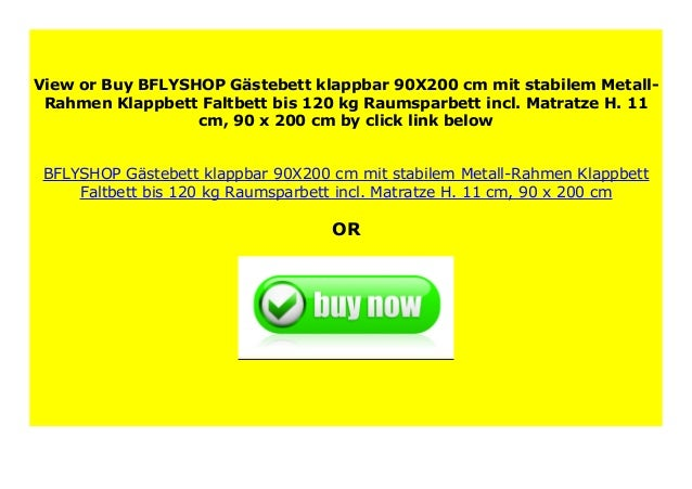 Matratze H Gästebett klappbar 90X200 Metall-Rahmen Klappbett incl 11 cm