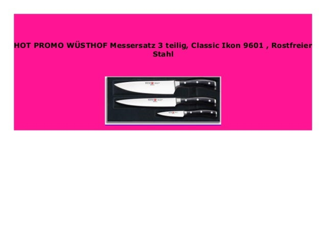 Wüsthof Messerset 3-teilig Classic Ikon 9601