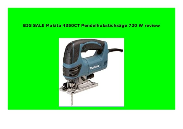 Makita 4350CT Pendelhubstichs/äge 720 W