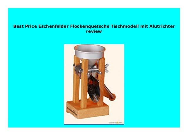 Eschenfelder Flockenquetsche Tischmodell mit Alutrichter