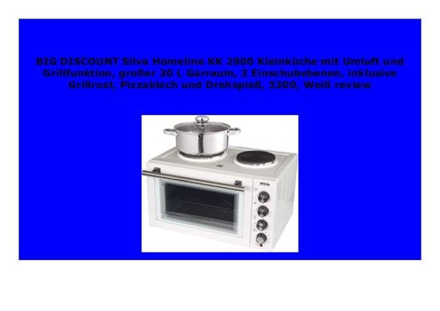 Silva-Homeline KK 2900 Kleink/üche mit Umluft und Grillfunktion 3300 gro/ßer 30 L Garraum Pizzablech und Drehspie/ß Wei/ß 3 Einschubebenen inklusive Grillrost
