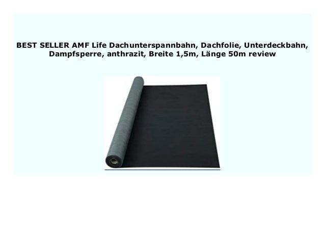 AMF Life Dachunterspannbahn Unterdeckbahn Dachfolie anthrazit L/änge 50m Breite: 1,5m Dampfsperre